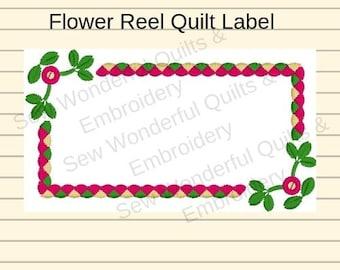 Flower Reel Quilt Label. Custom Machine Embroidery