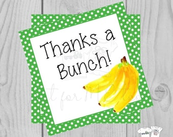 Printable Tags, Instant Download, Thank You Tags, Square Gift Tags, Teacher Tag, Banana Bread Tag, Banana, Thanks a Bunch
