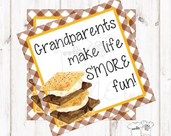 Smores Printable Tags, Instant Download,Grandparent's Day, Square, Printable, S'Mores,Grandparents make life S'More Fun