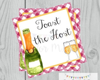 Toast the Host Printable Tag, Instant Download, Gift Tag, Hostess Tag, Champagne, New Years Gift, Bubbly, Thank You Gift Tag