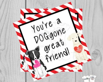 Valentine Digital Download Tag, Valentine Gift Tag, Dog Tag, Puppy Dog Valentine Tag, Printable Tag, You A Doggone Great Friend