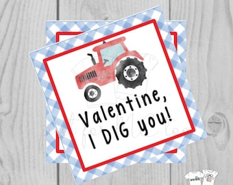 Valentine Printable Tags, Instant Download, Valentine's Day Tags, Square Gift Tags, Classroom Tag, Tractor Tag, Treats, I Dig You