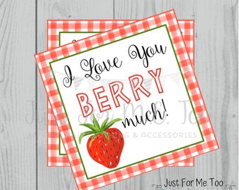 Valentine Printable Tags, Instant Download, Valentine's Day Tags, Square Gift Tags, Classroom Tag, Berry Tag, Treats, Love you Berry Much
