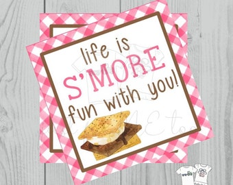 Smores Printable Tags, Instant Download,Life is S'More fun with you, Square Tag, Printable, S'Mores, campfire, camping, birthday