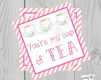 Valentine Digital Download Tag, Valentine Gift Tag, Princess Tag, Girl Valentine Tag, Printable Tag, Tea Cup, You're My Cup of Tea