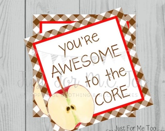 Apple Printable Tags, You're Awesome to the Core, Instant Download, Fall Tags, Teacher Tags, Lunchbox Note, Student Tag