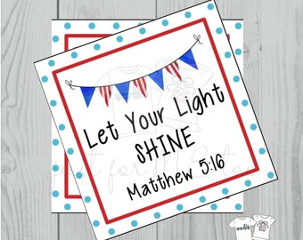 Instant Download Printable 4th of July Tag, Flag Tag, July 4th Printable, Flag Tags, Bible Verse Printable, Matthew 5:16, Light, Sparkler