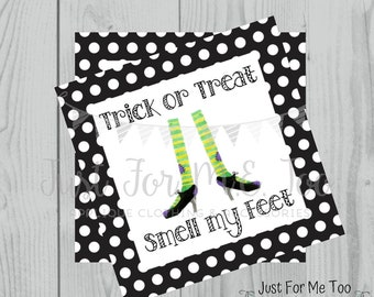 Halloween Printable Tags, Instant Download, Trick or Treat Smell My Feet Tags, Square Gift Tags, Witch Feet, Printables, Halloween Pals
