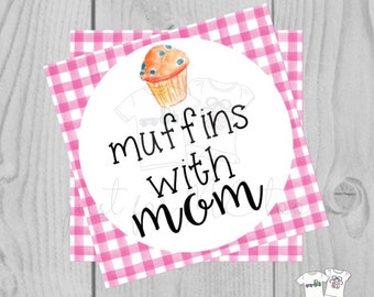 Printable Tags, Instant Download, Mom Tags, Square Gift Tags, Teacher Tag, Muffin Tag, Muffin without you, Mother's Day, Muffins