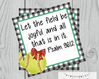 Printable Tags, Instant Download, Softball Tags, Softball Gift Tags, Square Gift Tags, Classroom Tag, Let The Field Be Joyful , Psalm 96:12