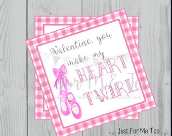 Valentine Printable Tags, Instant Download, Valentine's Day Tags, Square Gift Tags, Classroom Tag, Ballet Tag, Treats, You Make me Twirl