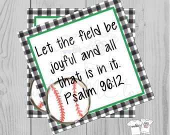 Printable Tags, Instant Download, Baseball Tags, Softball Tags, Square Gift Tags, Classroom Tag,Let The Field Be Joyful , Psalm 96:12