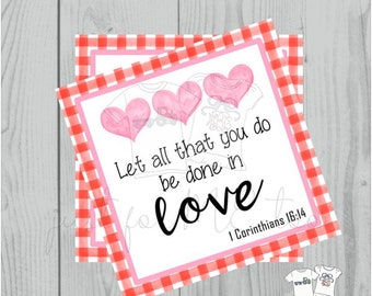 Valentine Printable Tags, Instant Download, Valentine's Day Tags, Square Gift Tags, Classroom Tag, 1 Corinthians 16:14 Tag, Valentine