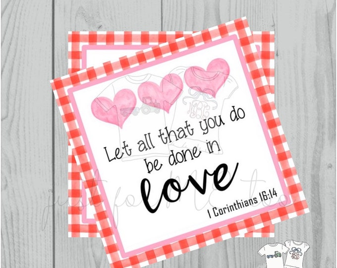 Featured listing image: Valentine Printable Tags, Instant Download, Valentine's Day Tags, Square Gift Tags, Classroom Tag, 1 Corinthians 16:14 Tag, Valentine