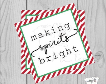 Making Spirits Bright Christmas Printable Tag, Instant Download, Gift Tag, Christmas Tag