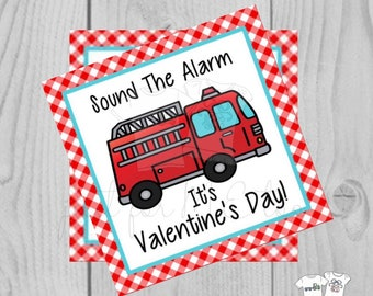 Valentine Printable Tags, Instant Download, Valentine's Day Tags, Square Gift Tags, Classroom Tag, Fire Truck Tag, Sound the Alarm
