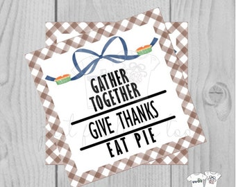 Thanksgiving Printable Tags, Instant Download, Fall Tags, Pumpkin Pie Tags, Printable, Eat Pie, Thanksgiving, Pumpkin Pie, Give Thanks