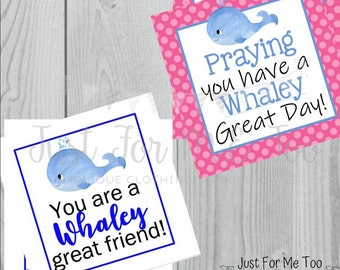 Instant Download Printable Whale Tags, Whaley Good Friend, Whaley Good Summer, Thank You, Friend, Gift, Tag