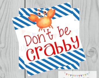 Instant Download Printable Tag, Summer Party Tag, Summer Printable, Pool Party, Summer Tag, Gift Tag, Don't Be Crabby, Crab, Friend Tag
