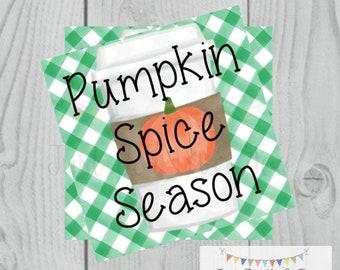 Pumpkin Spice Season Printable Tags, Instant Download, Fall Tags, Pumpkin Gift Tags, Latte, Pumpkin, Printable, Square Tag, Pumpkin Spice