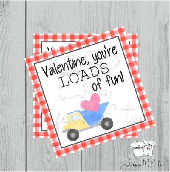 Valentine Printable Tags, Instant Download, Valentine's Day Tags, Square Gift Tags, Classroom Tag, Truck Tag, Treats, Loads of Fun