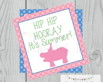 Instant Download Printable Sumer Tag, Hip Hip Hooray, Summer Printable, Pool Party, Summer Tag, Instant Download, End of School, Hippo