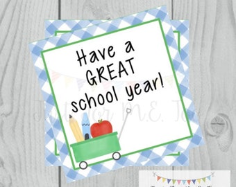 Back to School Printable Tags, Back to School, Have a great School Year Tags, School Tags, 1st Day of School, Teacher Tag