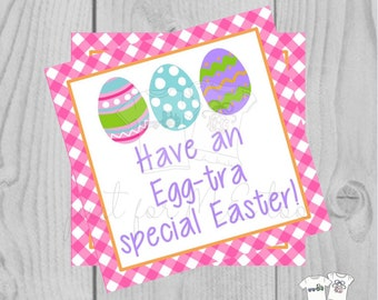 Easter Printable Tags, Instant Download, Easter Egg Tags, Square Gift Tags, Teacher Tag,  Egg-tra Special Tag, Treats, School