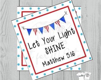 Instant Download Printable 4th of July Tag, Flag Tag, July 4th Printable, Flag Tags, Bible Verse Printable, Matthew 5:16, Light, Sparkler