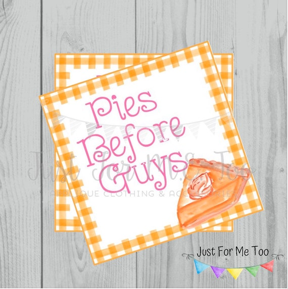 Thanksgiving Printable Tags, Instant Download, Fall Tags, Turkey Gift Tags, Printable, Pies Before Guys, Thanksgiving, Pumpkin Pie