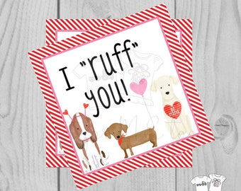 Valentine Printable Tags, Instant Download, Valentine's Day Tags, Square Gift Tags, Classroom Tag, Dog Tag, Treats, I Ruff You