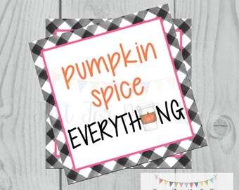 Pumpkin Spice Latte Printable Tags, Instant Download, Fall Tags, Gift Tags, Pumpkin, Printable, Square Tag, Pumpkin Spice Everything