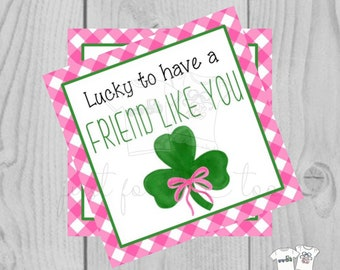 St. Patrick's Day Printable Tags, Instant Download, Lucky to have a Friend Tags, Classroom, Shamrock Tag, Treats, Clover, Lucky