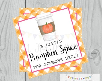 Pumpkin Spice Printable Tags, Instant Download, Fall Tags, Pumpkin Gift Tags, Latte, Pumpkin, Printable, Square Tag, Pumpkin Spice