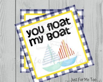 Valentine Printable Tags, Instant Download, Valentine's Day Tags, Square Gift Tags, Classroom Tag, Sailboat Tag, Float my Boat