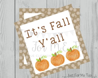 It's Fall Y'all Printable Tags, Instant Download, Fall Tags, Pumpkin Gift Tags, Lunchbox, Pumpkin, Printables, Square Tag