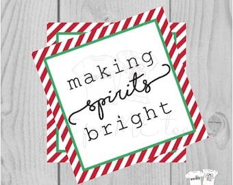 Making Spirits Bright Christmas Printable Tag, Instant Download, Gift Tag, Christmas Tag
