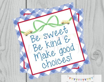 Back to School Printable Tags, Back to School, First Day of School Tags, School Tags, Be Sweet Be Kind & Make good Choices