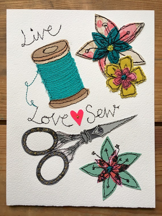 Live, love, sew- stitched mixed media- original art