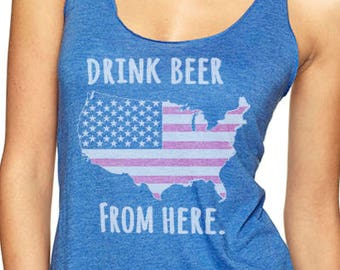 Women's Drink Beer From Here USA- United States-Craft Beer Racerback tank