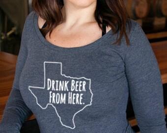 Craft Beer Texas- TX- Drink Beer From Here™ Women's Long Sleeve Shirt