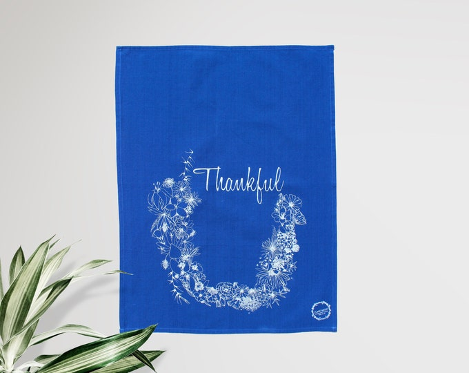 THANKFUL - hand printed tea towel / Handmade gift / Hand Printed Kitchen / Zero Waste Gifts / Housewarming Gift / Dishtowel art