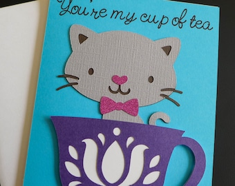 You're my cup of Tea card