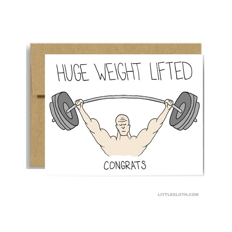 Huge weight lifted greeting card congrats congratulations funny pun weights lifting retirement graduation cancer free card