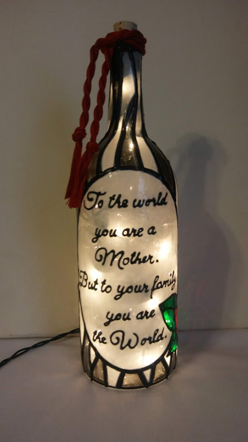 To the world you are a Mother Wine Bottle Lamp Handpainted Stained Glass look