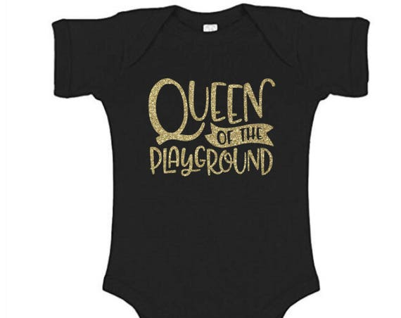 Queen of the Playground Onesie