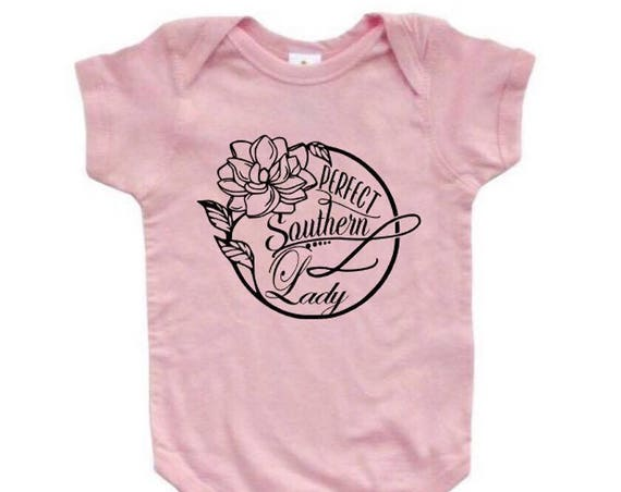 Perfect Southern Lady Onesie