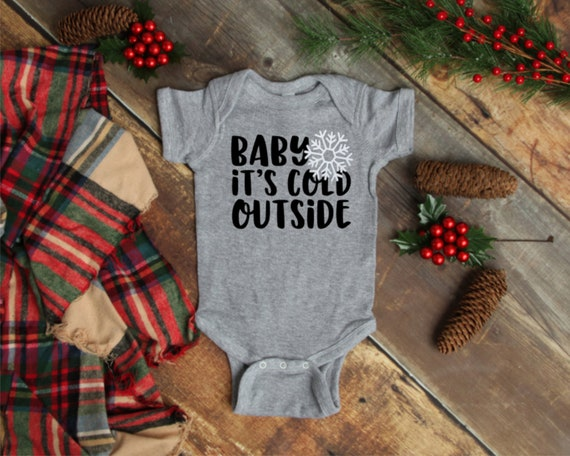 Baby It's Cold Outside Onesie