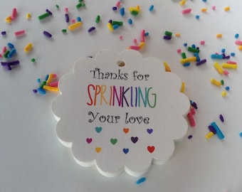 25 Thanks for Sprinkling Your Love Gift Tags-Baby Shower Sprinkle Tags-Thank You Favor Tags-Rainbow Theme-Pastel-Pink-Pick Your Colour