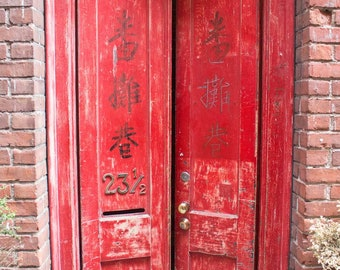 Red Door Print Vintage Door China Town Print Chinese Calligraphy Art Rustic Home Decor Vintage Print Rustic Photography Victoria BC Wall Art